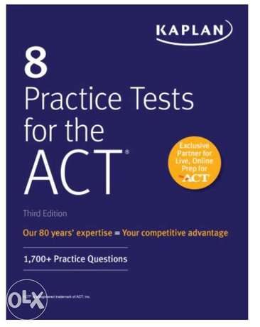 8 Practice Tests for the ACT: 1,700+ Practice Questions (Kaplan 2020)