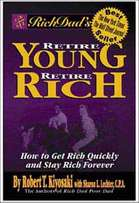 Retire Young Retire Rich -Robert Kiyosaki
