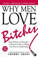 Why Men Love Bitches - Sherry Argov.