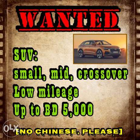 Wanted small to mid, SUV, crossover