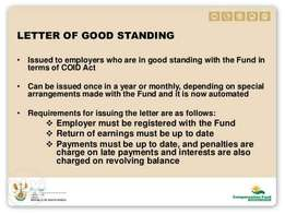 Letter of good standing, company registrations, safety files