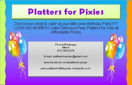Party Platters for Little Pixies SPECIAL!!!