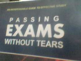 Buy a book on Academic Excellence titled passing exams without tearss