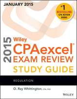 Wiley CPA Excel 2015 Study Study Guide and Focus Notes