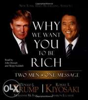Why We Want You to Be Rich by Donald Trump Robert Kiyosaki