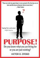 Purpose! Do you know what you are living for or you are just existing?
