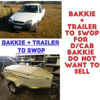 Bakkie PLUS Trailer TO SWOP