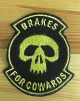 Brake for cowards patch badge