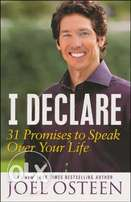I Declare: 31 Promises to Speak Over Your Life By:Joel Osteen