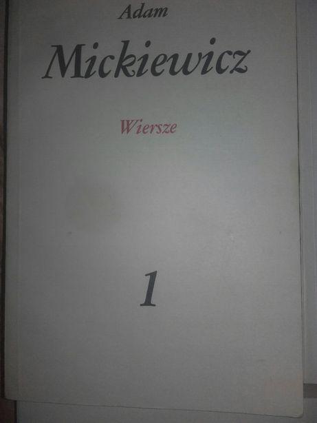 Adam Mickiewicz Wiersze Utwory Dramatyczne Pan Tadeusz