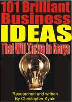101 Brilliant Business Ideas That Will Thrive In Kenya, eBook For Sale