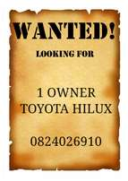 1 owner Hilux bakkie wanted