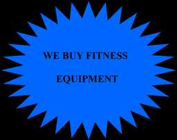 We buy fitness equipment...