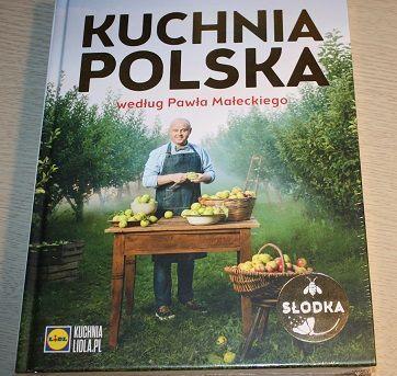 Książka Kuchnia Polska Wg Pawła Małeckiego Lidl Słodka 3