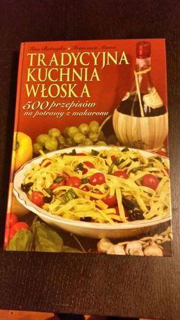 Książka Tradycyjna Kuchnia Włoska500 Przepisów Na Potrawy
