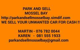 Park and Sell Mosselbay,we sell it fast