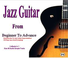 Jazz Guitar From Beginner To Advance