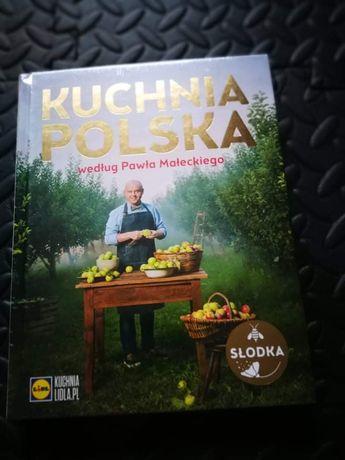 Książka Kucharska Kuchnia Polska Wg Pawła Małeckiego Słodka
