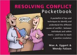 The Resolving Conflict Pocketbook (Management Pocketbooks)