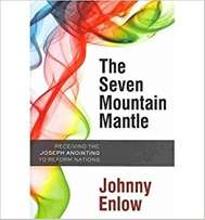 The Seven Mountain Mantle - Johnny Enlow.