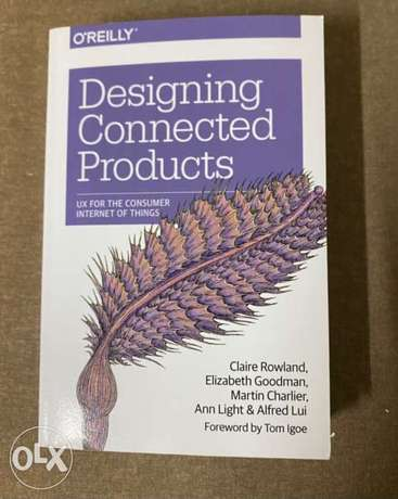 Designing Connected Products: UX for the Consumer Internet of Things.