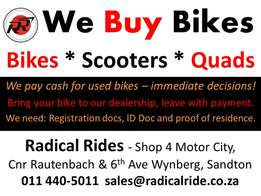 We Buy Bikes, Scooters and Quads