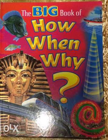 The Big Book of How When Why?