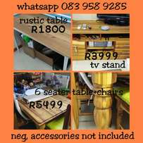 Dinning Table R5499, Office table R1800, TV stand R3999