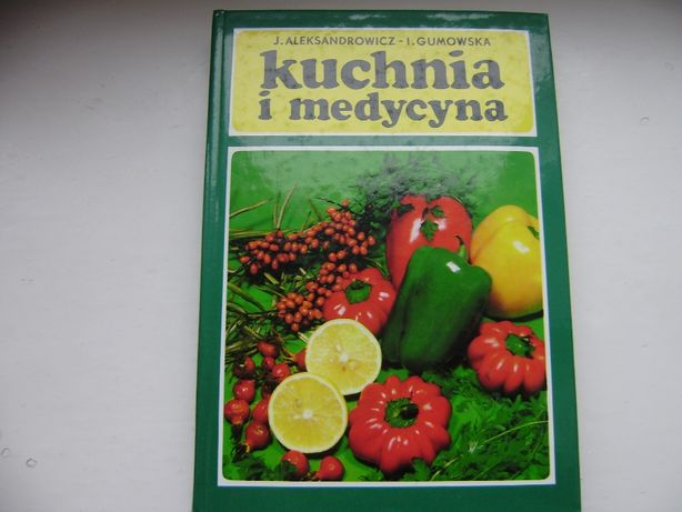 J Aleksandrowicz I Gumowska Kuchnia I Medycyna Twarda