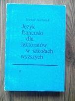 Język francuski dla lektoratów w szkołach wyższych cz. I (M. Michalak)