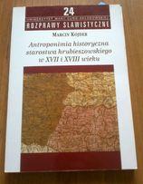 Antroponimia historyczna starostwa hrubieszowskiego w XVII i XVIII w.