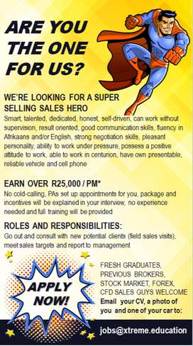 ARE YOU THE ONE FOR US? WE'RE LOOKING FOR A SUPER  SELLING SALES HERO