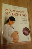Książka Heidi Murkoff W Oczekiwaniu na Dziecko