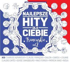 Najlepsze hity dla Ciebie Francuskie vol. 2 3 CD