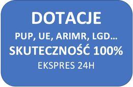 Dotacje PUP, UE, POWER, JEREMIE, LGD, ARiMR 100% skuteczności 24h