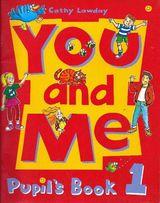 You and Me - Podręcznik do języka angielskiego dla dzieci