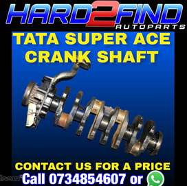 TATA SUPER ACE 1.4 DIESEL CRANK SHAFT CONTACT US FOR A PRICE