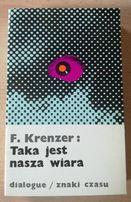 Taka jest nasza wiara -F. Krenzer