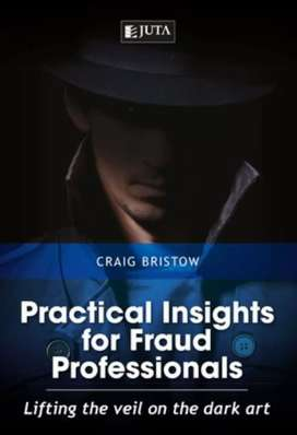 Practical Insights for Fraud Professionals