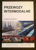 Przewozy intermodalne, Włodzimierz Rydzkowski, BIBLIOTEKA LOGISTYKA