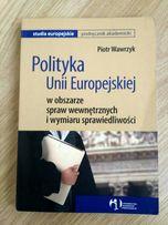 Polityka Unii Europejskiej w obszarze spraw wewnętrznych Wawrzyk