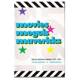 Movies, Moguls, Mavericks: South African Cinema