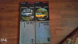 Instrukcje do Fiata 125 126, Poloneza , Wartburga i Łady