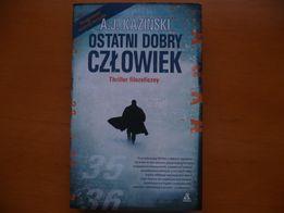 Książka: Ostatni dobry człowiek - A.J. Kazinski