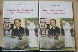 Ks. J. Popiełuszko symbol ofiar komuznizmu - A.Lewek