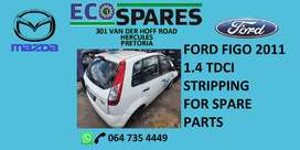 Ford figo 1.4 tdci stripping for spare parts