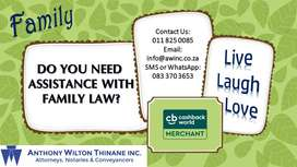 DO YOU NEED ASSISTANCE WITH FAMILY LAW?