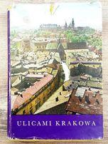Ulicami Krakowa - J. Kossowski, L. Ludwikowski, Kraków 1968
