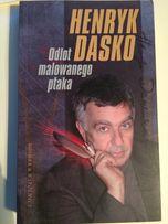 """""""Odlot malowanego pióra"""" Henryk Dasko"""