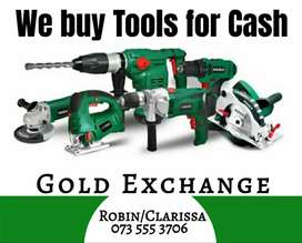 We buy tools for cash